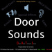 DATS Door Sounds, Door Sound Effects, Premium Sounds for Doors Gates and more (Personal Edition)