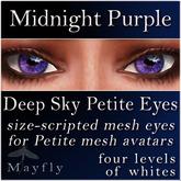 Mayfly - Deep Sky Petite Eyes (Midnight Purple)
