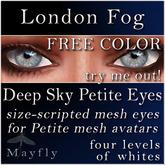 Mayfly - Deep Sky Petite Eyes (London Fog, FREE COLOR)