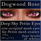 Mayfly - Deep Sky Petite Eyes (Dogwood Rose)
