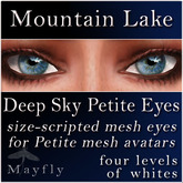 Mayfly - Deep Sky Petite Eyes (Mountain Lake)