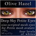 Mayfly - Deep Sky Petite Eyes (Olive Hazel)