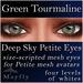 Mayfly - Deep Sky Petite Eyes (Green Tourmaline)