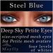 Mayfly - Deep Sky Petite Eyes (Steel Blue)