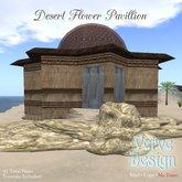 ::VD:: Desert Flower Pavillion