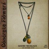 CONCRETE FLOWERS- GOURD NECKLACE