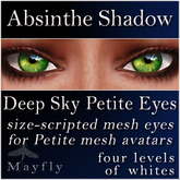 Mayfly - Deep Sky Petite Eyes (Absinthe Shadow)