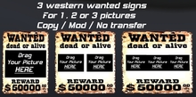 3 Western Wanted sign frames - pictures addable