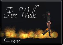 LSR -  Fire Walk