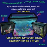Aquarium - Seriously Low Prim ! 3 Types and many sizes!