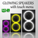 Glowing Speakers with menu