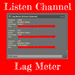 Lag Meter [Listen Thousand Channel]
