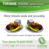 FURWARE mirror (demo) - Mirror whole linksets with ease