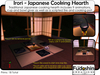 Irori - Japanese Cooking Hearth. 9 Animations and includes sake, noodles and chopsticks. Scripted fire and smoke. Mesh