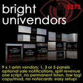 Bright Univendors - Range of 9 ONE-PRIM single/multipanel vendors, revenue splits, sale IMs, & more!