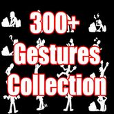 300+ Gesture Collection