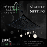 - Nightly Netting - A Mesh Product by Khyle Sion