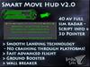 Smart Move Hud - Advanced Flight Assist / 40 AV Radar / Movement Freebie