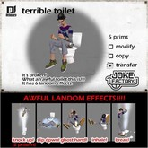 *joke factory* terrible toilet