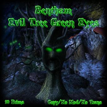 Bentham Evil Tree Green Eyes