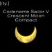 [ity.] Codename Sailor V: Crescent Moon Compact
