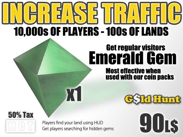 Gold Hunt Emerald Gem - Increase Land Traffic (50% tax)