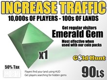 Gold Hunt Emerald Gem - Increase Land Traffic (50% tax)