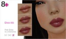 8+ // Makeup - Gloss 001 [Pink]
