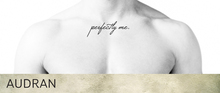 AUDRAN Unisex Tattoo 'Perfectly Me.'