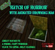 'Hatch of Horror' with animated drowning man. Spooky scary FX