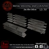 Metal shelving and counter.