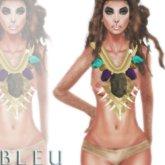 - B L E U - Empress Tehani Tribal Piece v4 (BOXED)