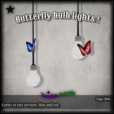 :Z.S: Butterfly bulb lights.