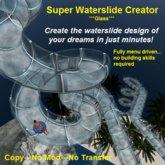 Super Waterslide Creator ***Glass***