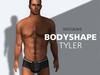 Bodyshape TYLER - REDGRAVE