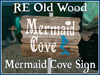RE Old Wood Mermaid Cove Sign - Free! Decor/Decoration