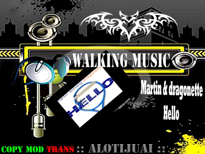 walking music - Martin & draggonette- Hello