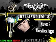 walking music - maroon 5 - move like jagger