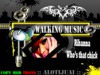 walking music - Rihanna - who's that chick