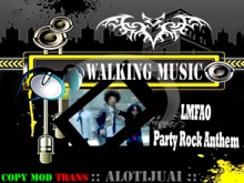 Walking music - LFMAO - Party Rock Anthem