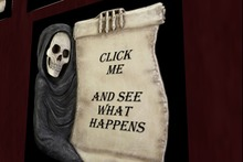Grim Scroll Click Me and See What Happens Sign Unscripted