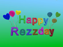 "Sign ""Happy Rezzday"""