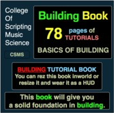 College of Scripting, Music and Science BUILDING BOOK 1