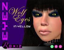ROXIZ... EYEZ > Wolf Eyes in Yellow