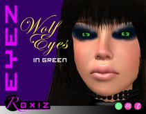 ROXIZ... EYEZ > Wolf Eyes in Green