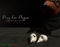 #Ziau# Pray for Plague