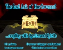 The Ark of the Covenant erupts with spirits