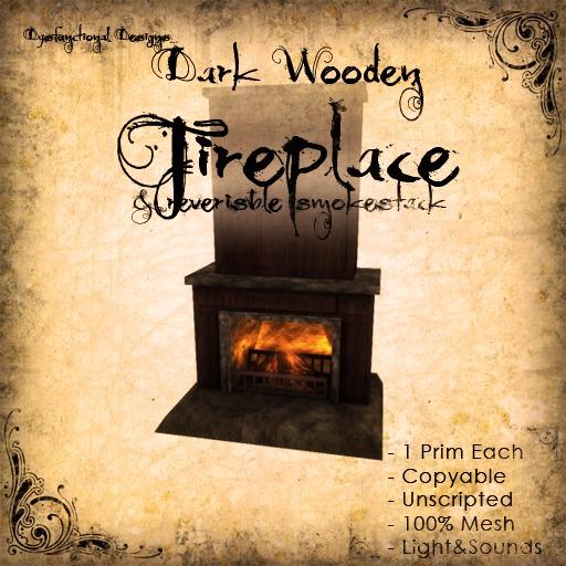 [DDD] Dark Wooden Fireplace - 1 prim only! 100% Mesh, Subtle sounds & light, timeless style