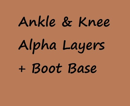 No Feet ~ Ankle & Knee Alpha Layers for Boots ~ + Boot Base