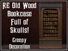 RE Old Wood Bookcase - Full of Skulls - Haunted House & Mansion Decoration/Decor